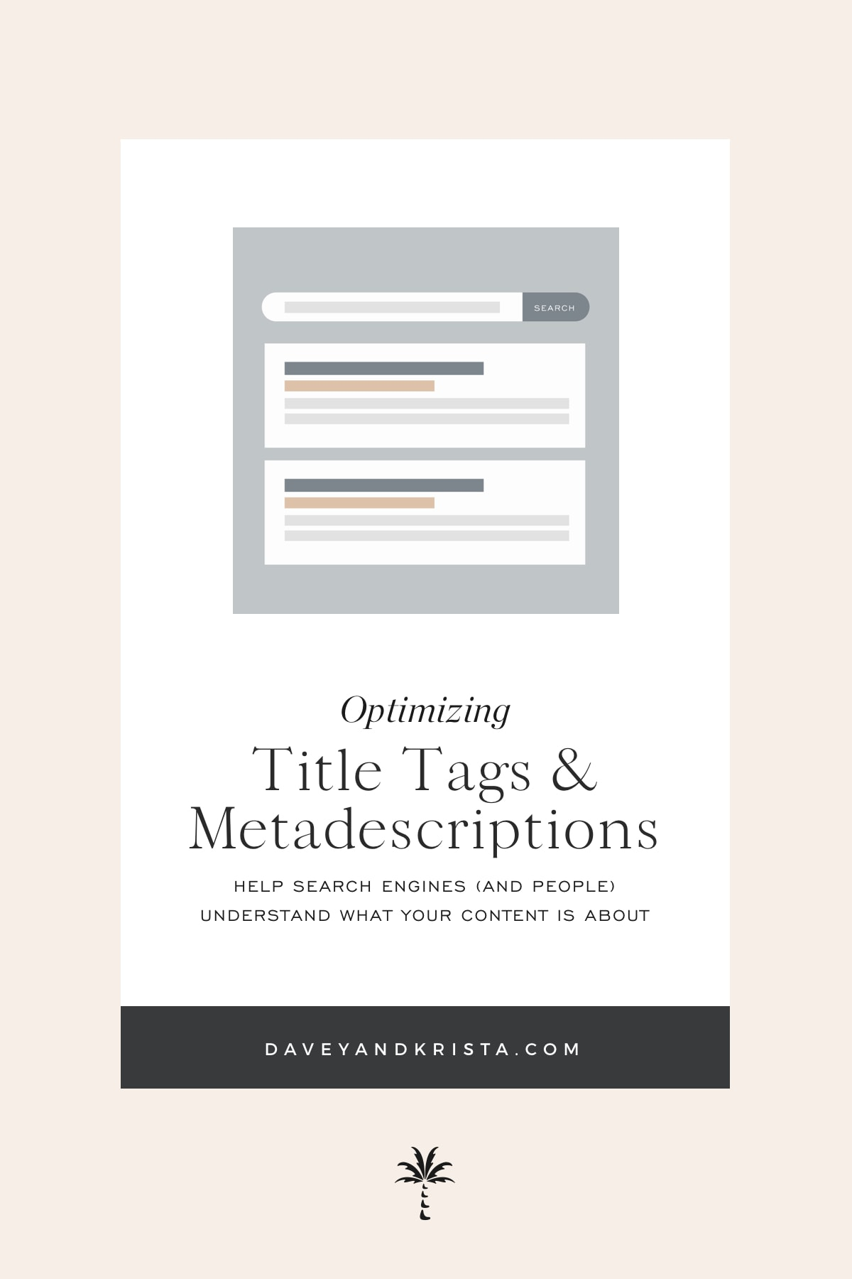 The Secret to Title Tags and Metadescriptions | Davey & Krista