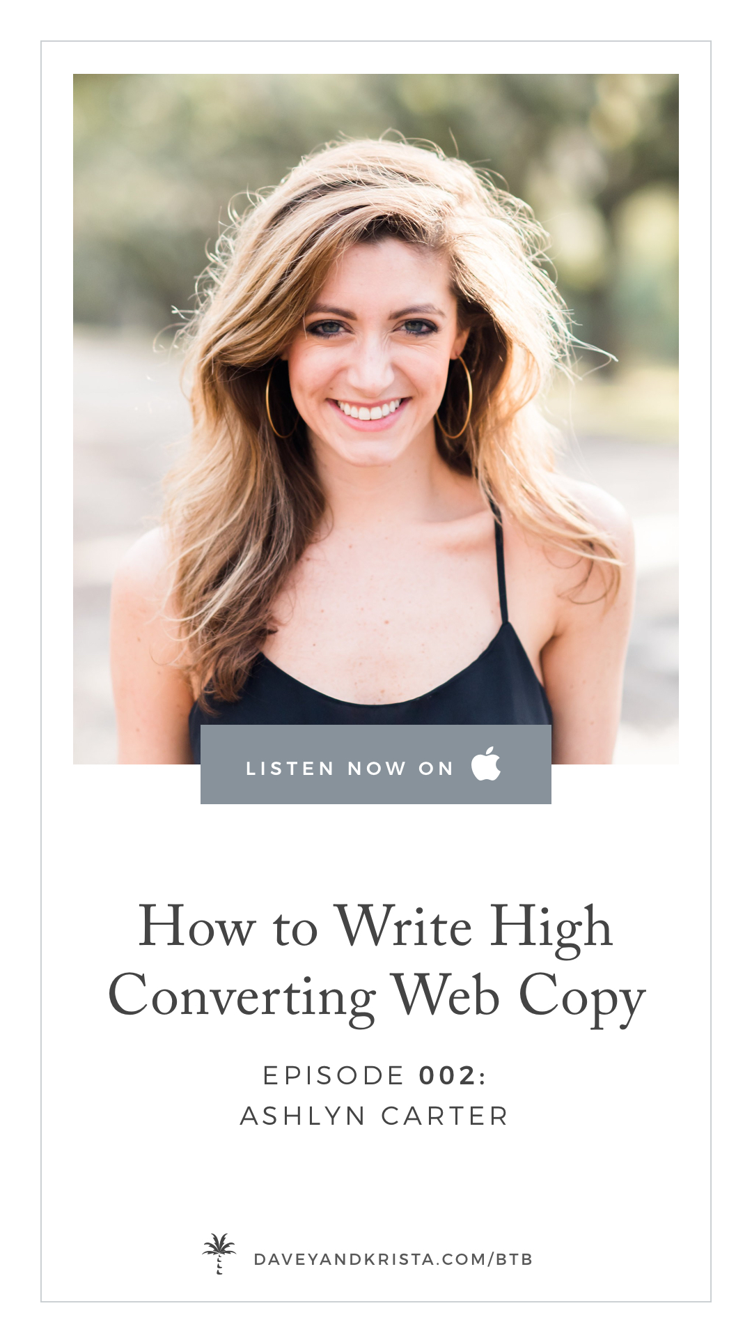 How to Write High Converting Website Copy with Copywriter Ashlyn Carter on the Brands that Book Podcast