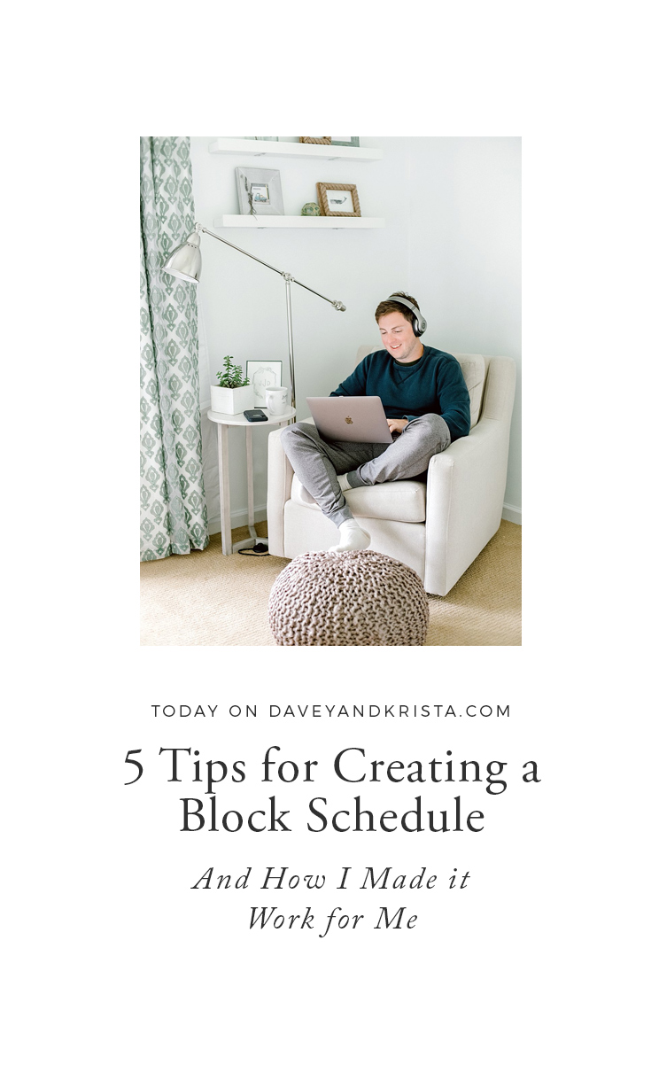 5 Tips for Creating a Block Schedule | Davey & Krista