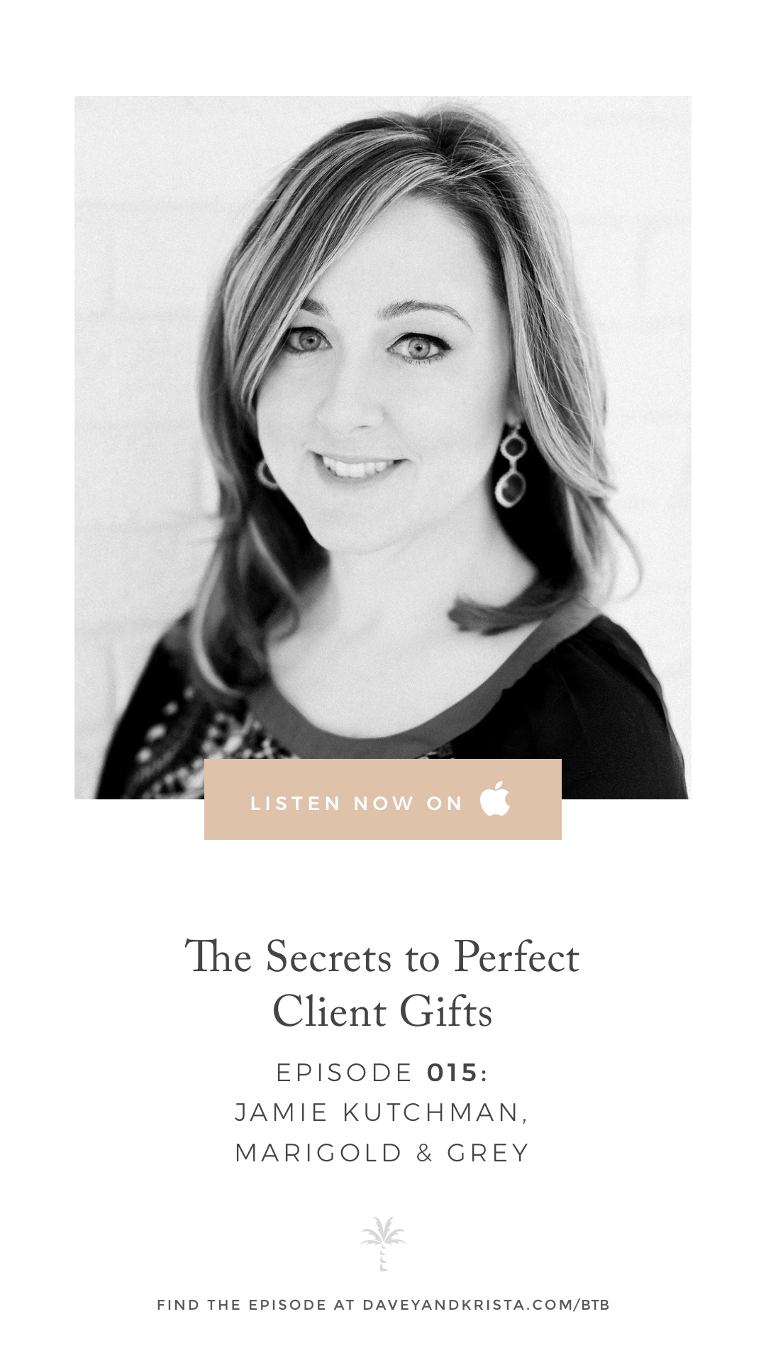 The Secrets to Perfect Client Gifts with Jamie Kutchman of Marigold & Grey | Brands that Book Podcast with Davey & Krista