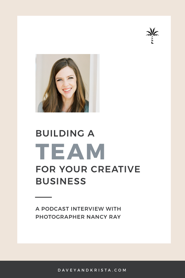 Nancy Ray - Building a Team | Brands that Book Podcast, Episode 22 | Davey & Krista