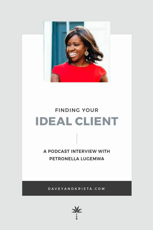 Finding Your Ideal Client - Petronella Lugemwa | Brands that Book podcast | Davey & Krista