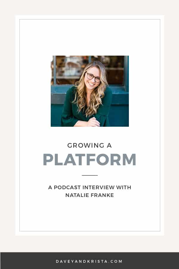Natalie Franke Hayes | Growing a Platform | Brands that Book Podcast | via Davey & Krista