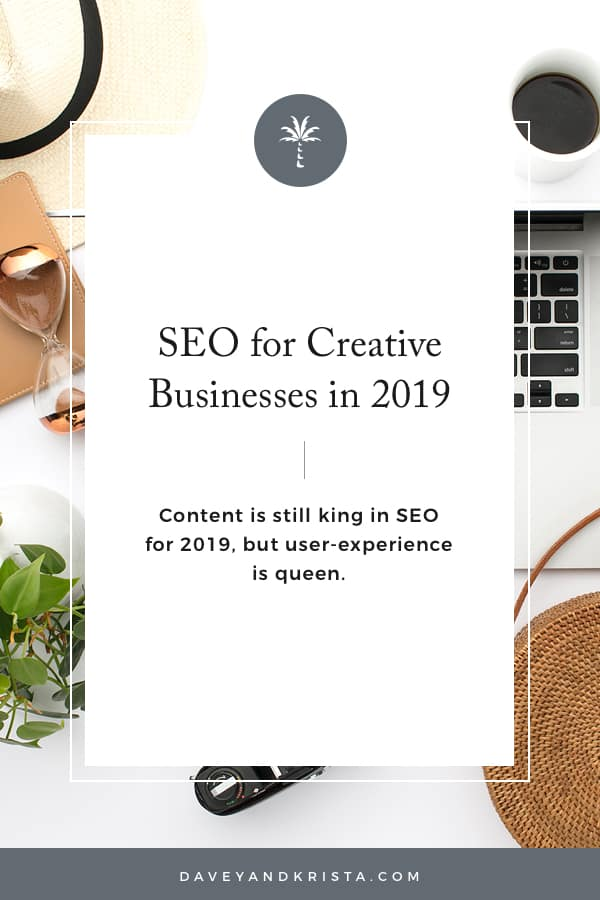 SEO for Creative Businesses in 2019 | Davey & Krista