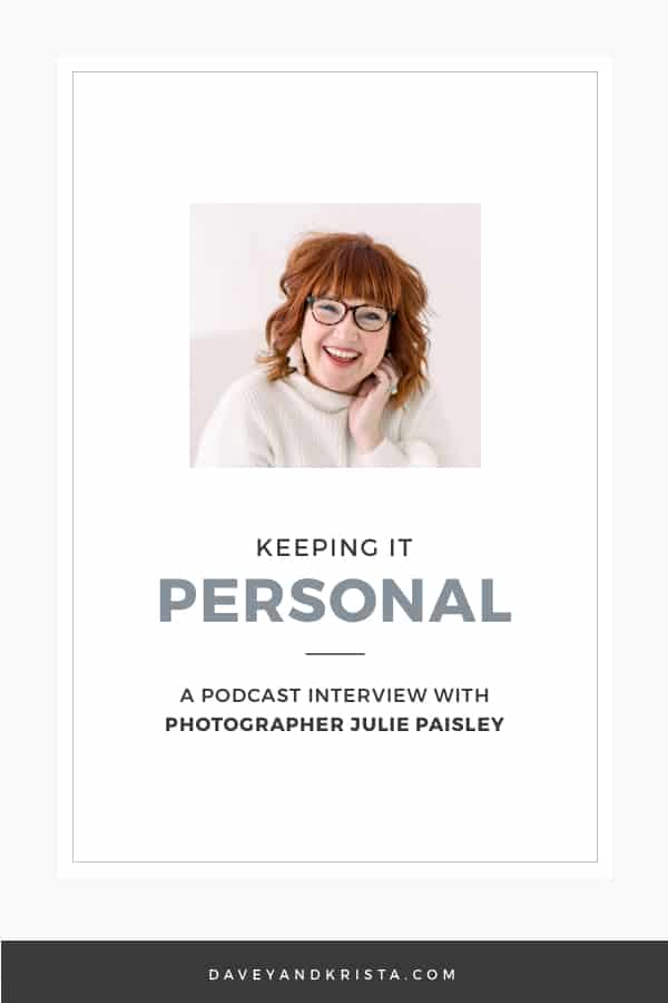 Julie Paisley - Keeping Things Personal | Brands that Book podcast | Davey & Krista