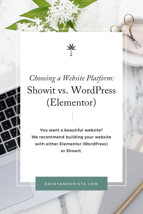 Which website builder is best for you? Showit vs WordPress (Elementor) via Davey & Krista