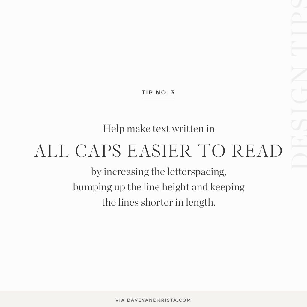 Increase letterspacing, font size and line height for text written in all caps to improve legibility | Davey & Krista