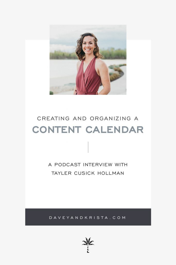 Creating & Organizing a Content Calendar | Brands that Book podcast w/ guest Tayler Cusick Hollman | Davey & Krista