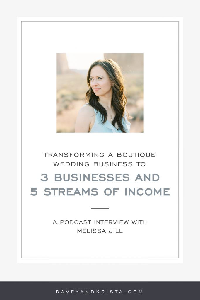 Transforming a Boutique Wedding Business to 3 Businesses and 5 Streams of Income | Davey & Krista