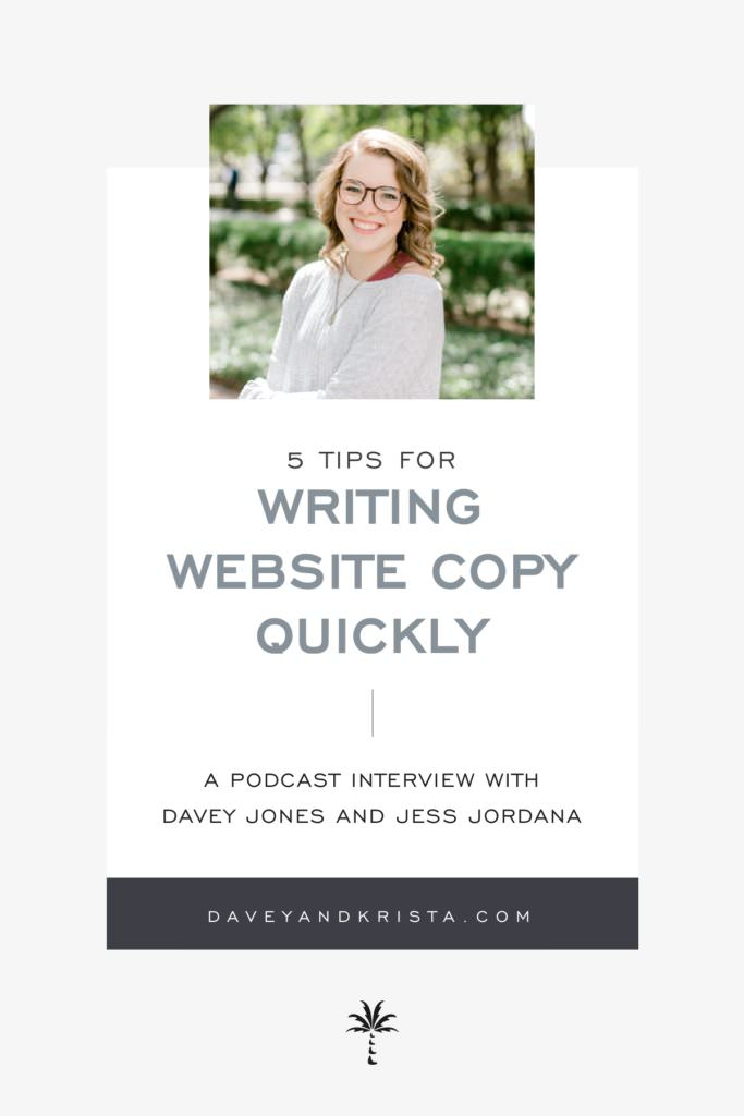 5 Tips for Writing Website Copy Quickly | Brands that Book podcast | Davey and Krista