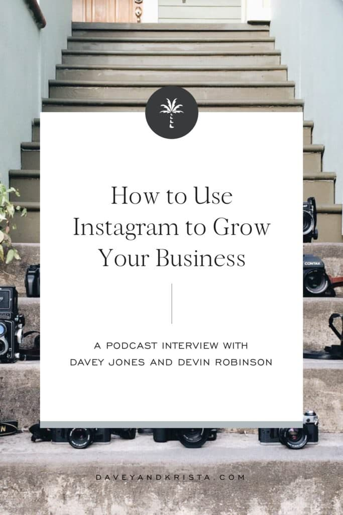 How to Use Instagram to Grow Your Business | Brands that Book podcast | Davey and Krista