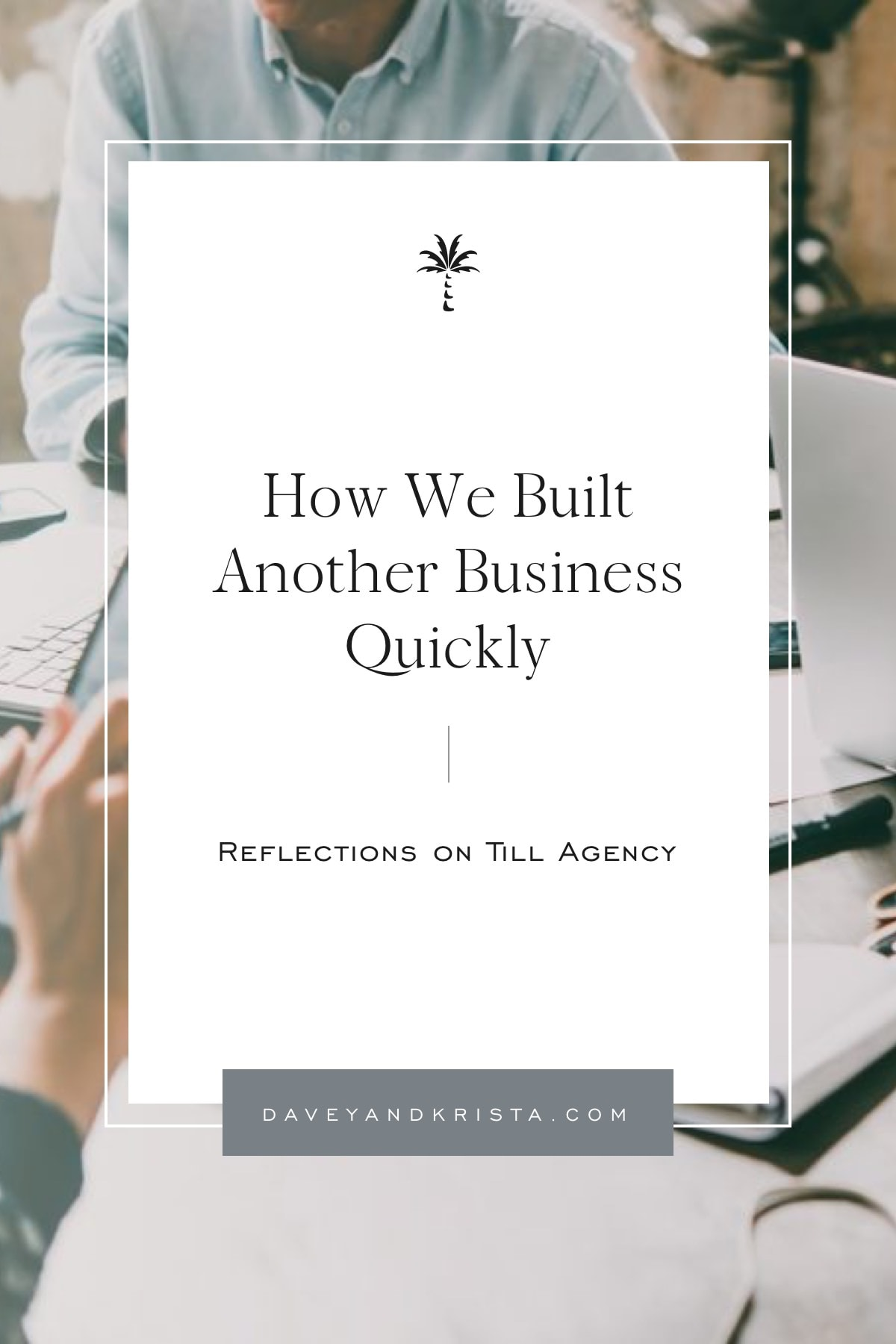 How We Build Another Business Quickly