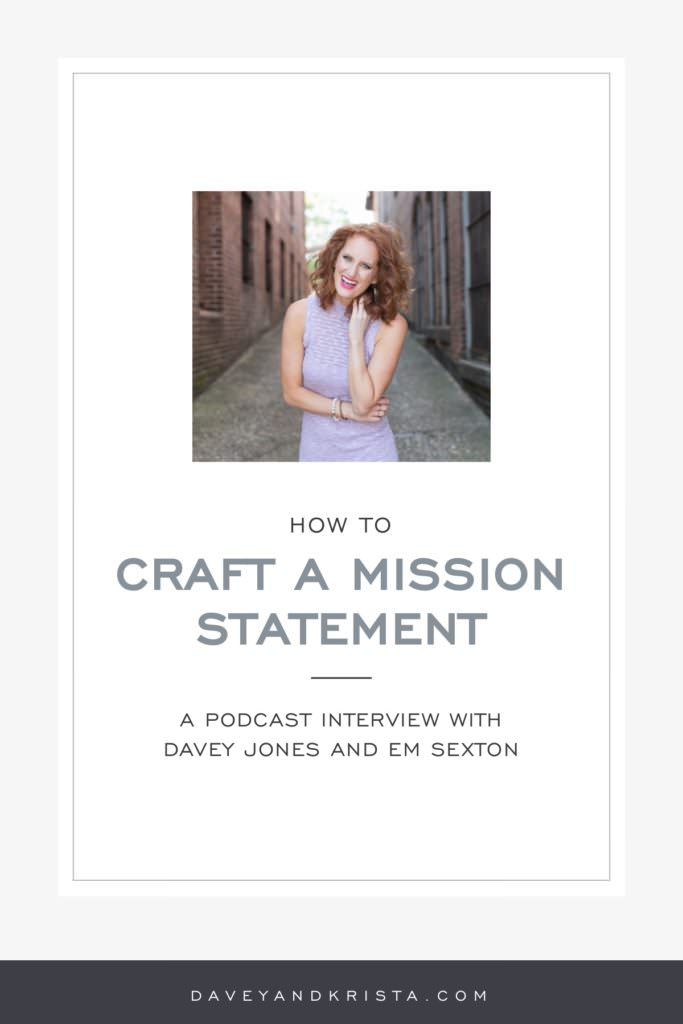 How to Craft a Mission Statement | Brands that Book podcast | Davey & Krista