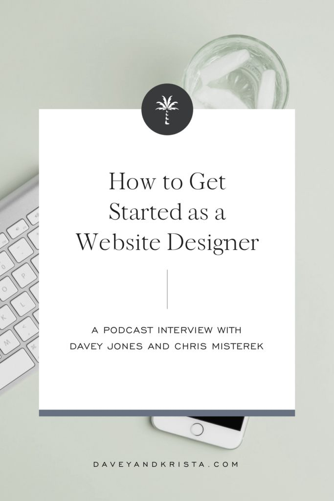 How to Get Started as a Website Designer | Brands that Book podcast | Davey & Krista