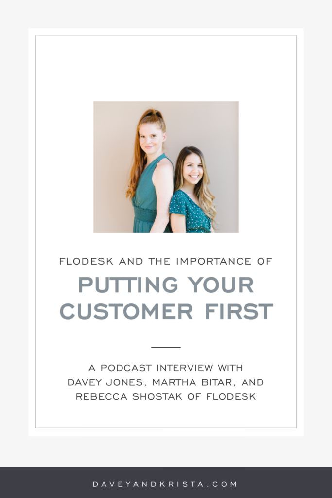 Flodesk and the Importance of Putting Your Customer First | Brands that Book podcast | Davey & Krista