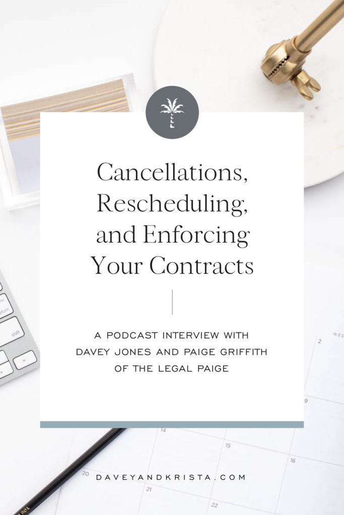 Cancellations, Rescheduling, and Enforcing Your Contracts | Brands that Book podcast | Davey & Krista