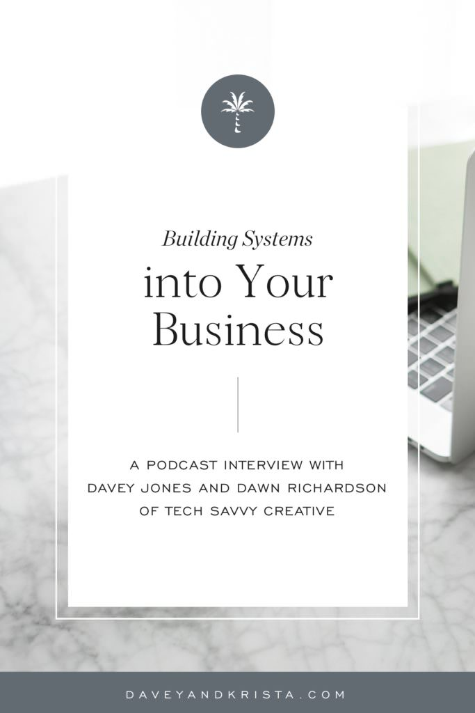 Building Systems into Your Business | Brands that Book podcast | Davey & Krista