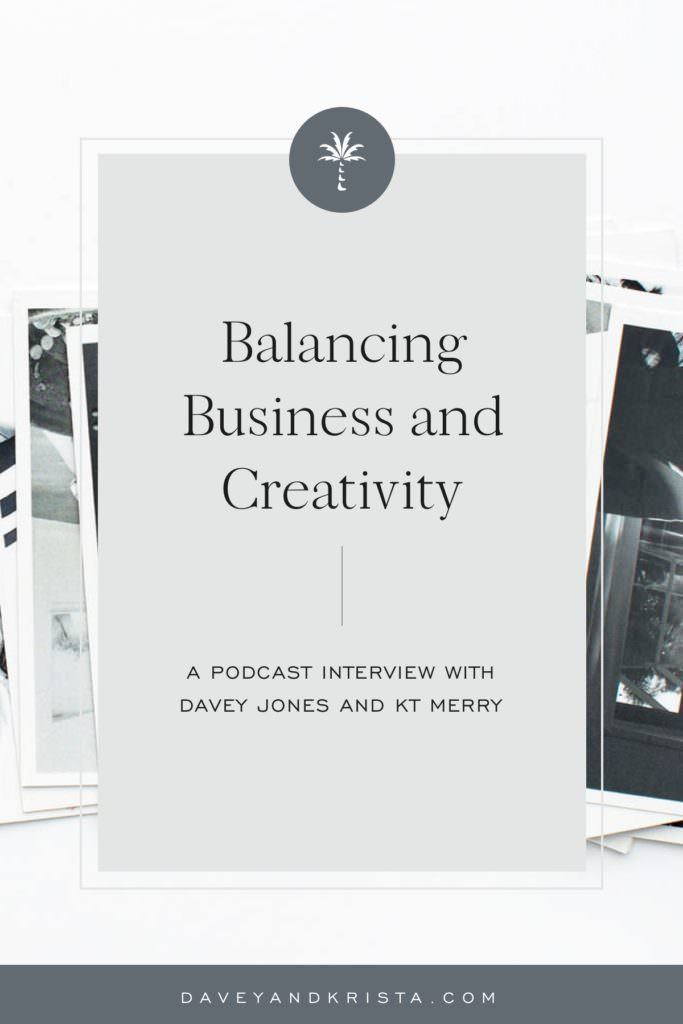 Balancing Business and Creativity | Brands that Book podcast | Davey & Krista