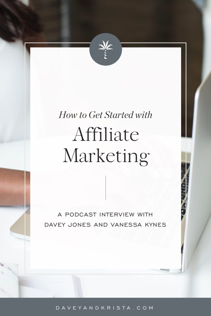 How to Get Started with Affiliate Marketing | Brands that Book podcast | Davey & Krista