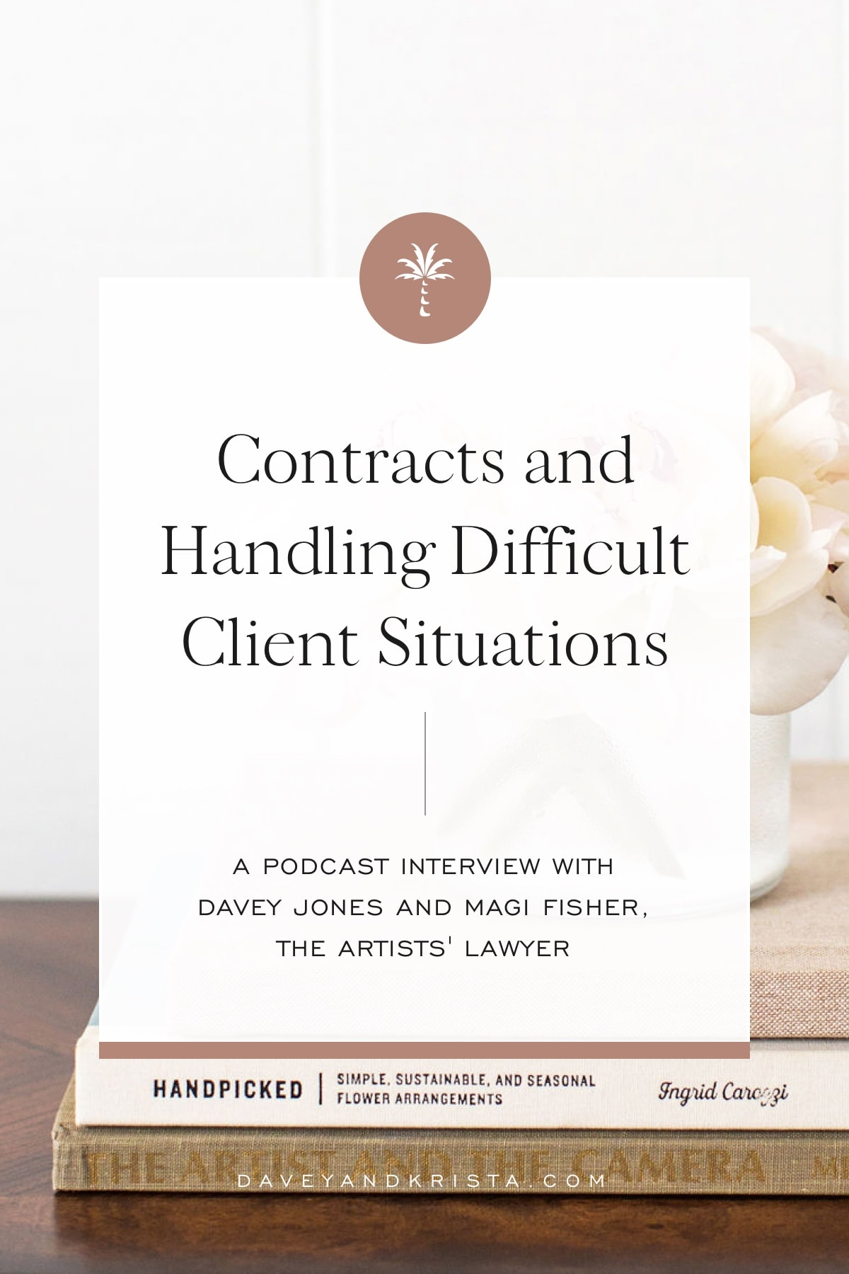 Contracts and Handling Difficult Client Situations | Brands that Book podcast | Davey & Krista