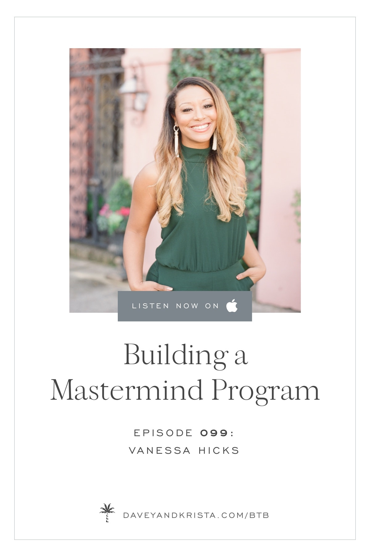 Building a Mastermind Program | Brands that Book podcast | Davey & Krista