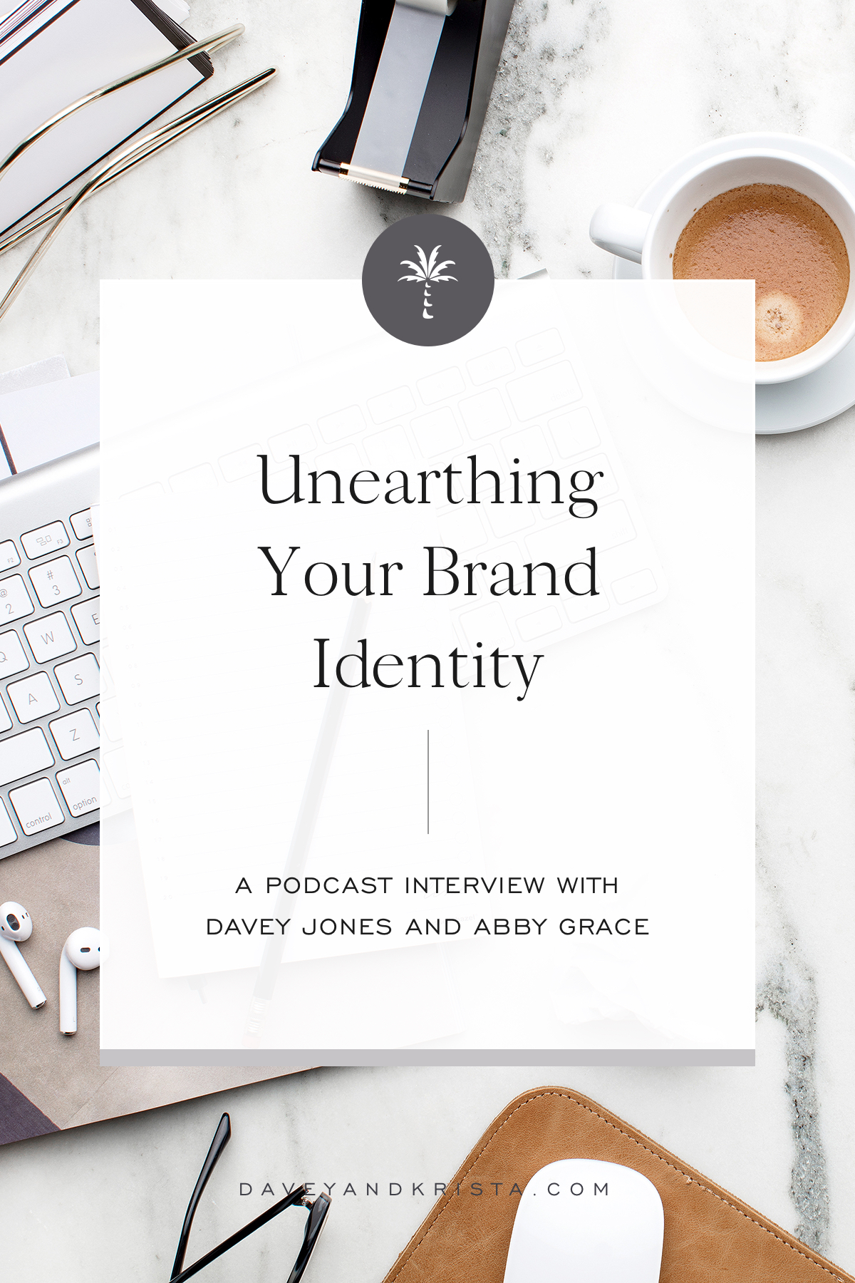 Unearthing Your Brand Identity | Brands that Book podcast | Davey & Krista