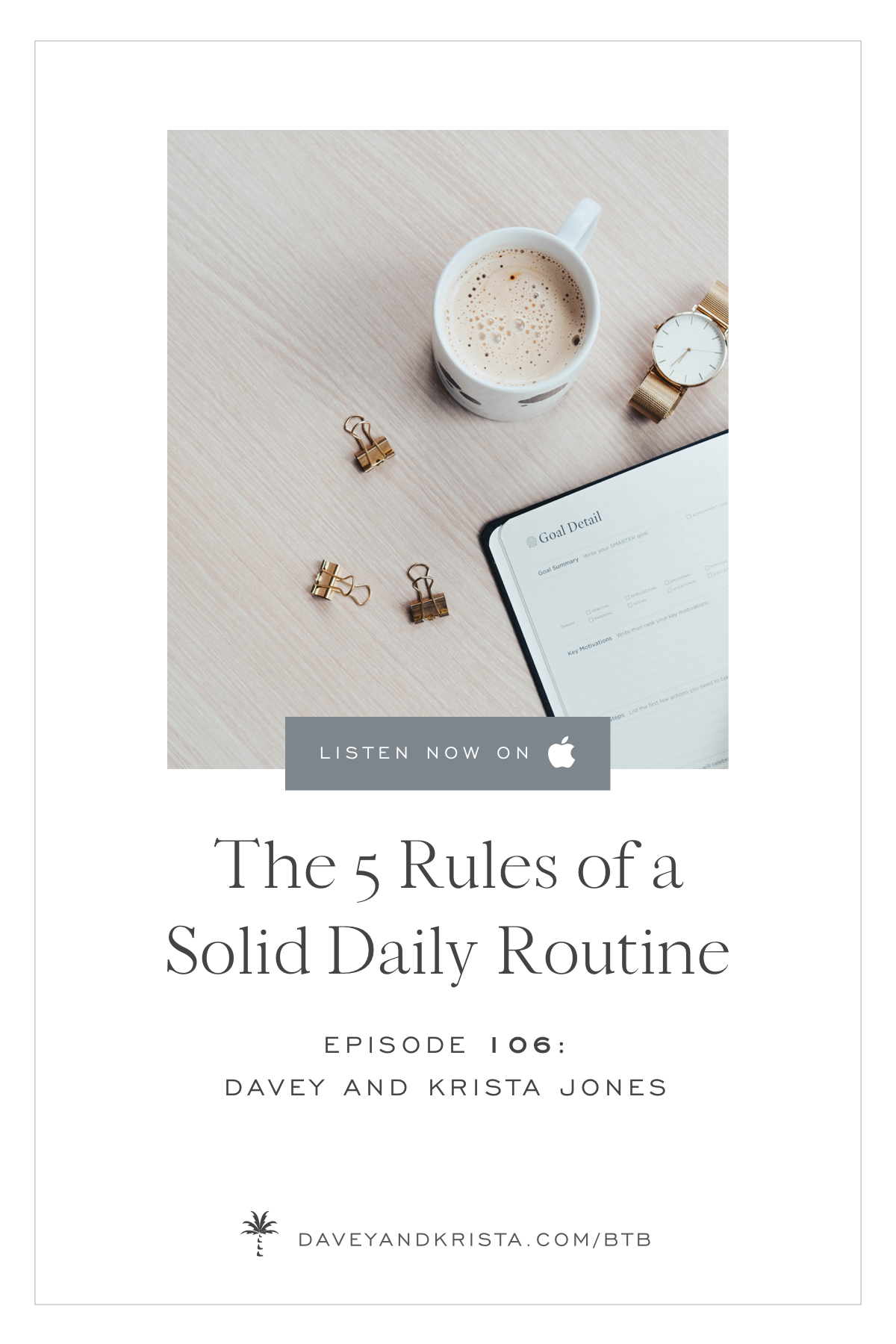 The 5 Rules of a Solid Daily Routine | Davey & Krista | Brands that Book podcast