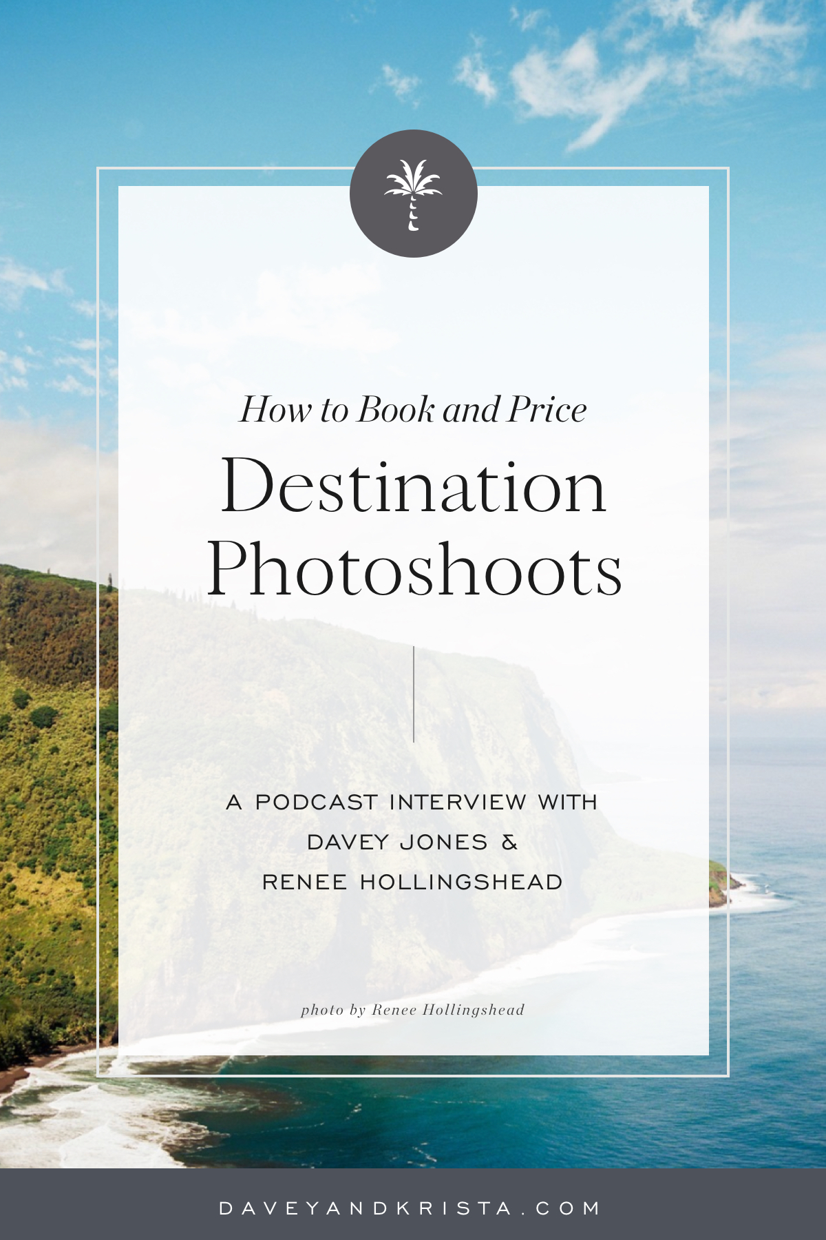 How to Book and Price Destination Photoshoots | Brands that Book podcast | Davey & Krista