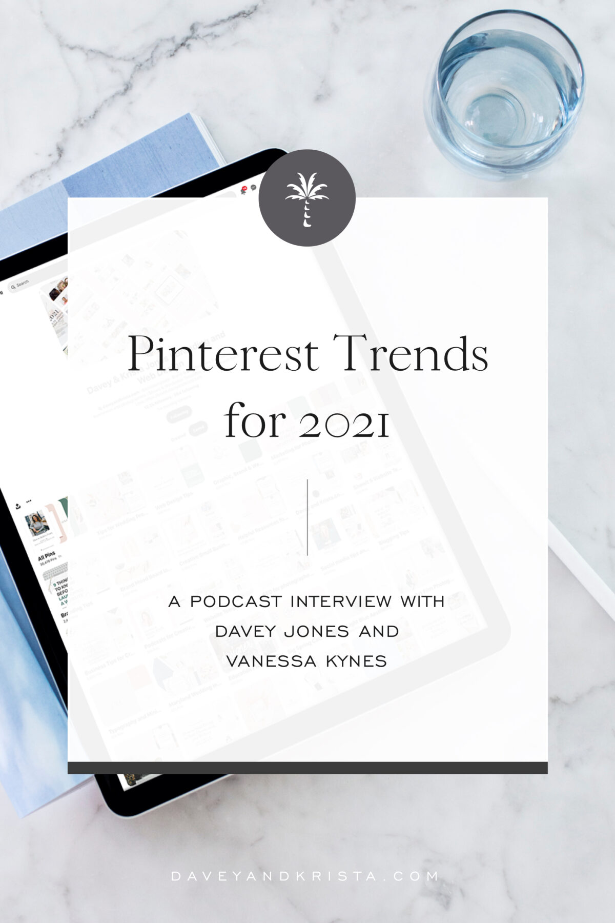 Pinterest Trends for 2021 | Brands that Book podcast | Davey & Krista