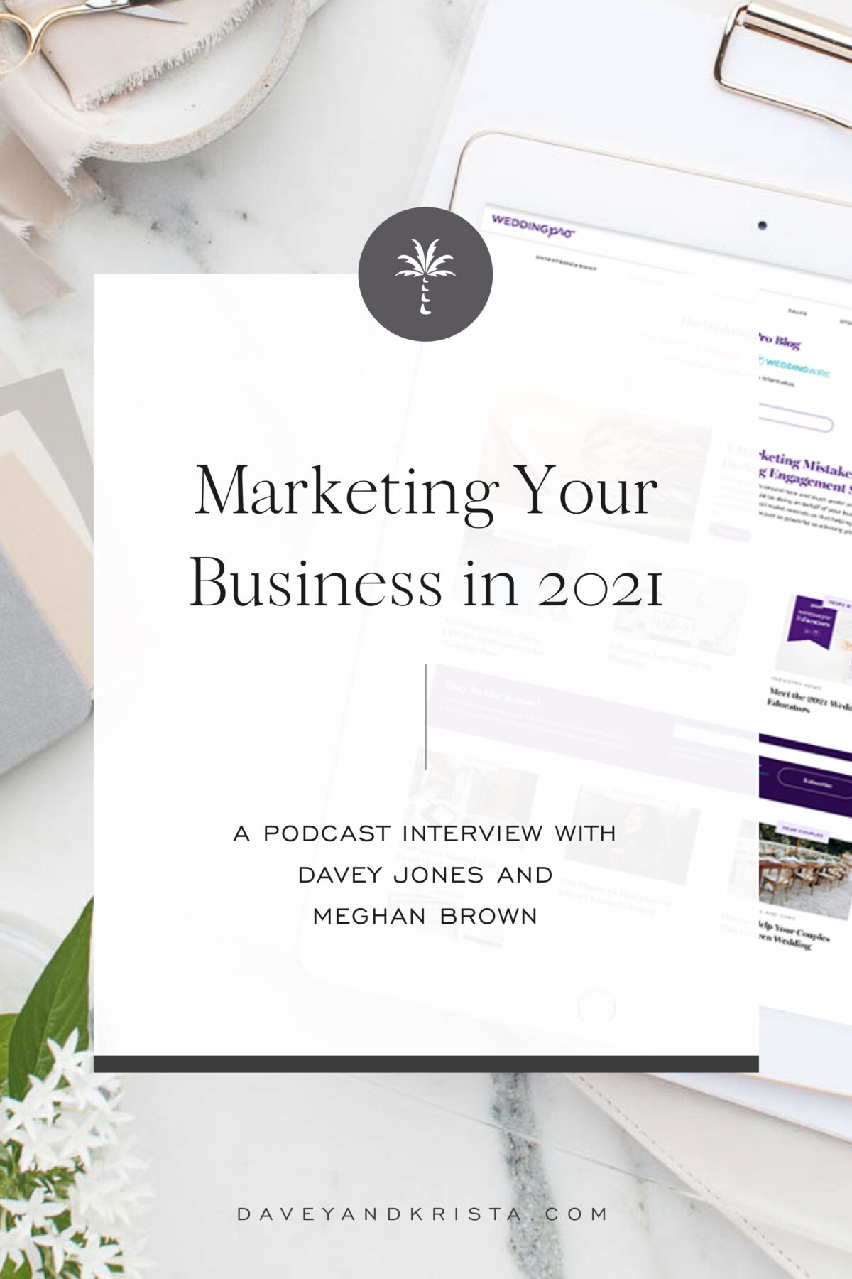 Marketing Your Business in 2021   Brands that Book podcast   Davey & Krista
