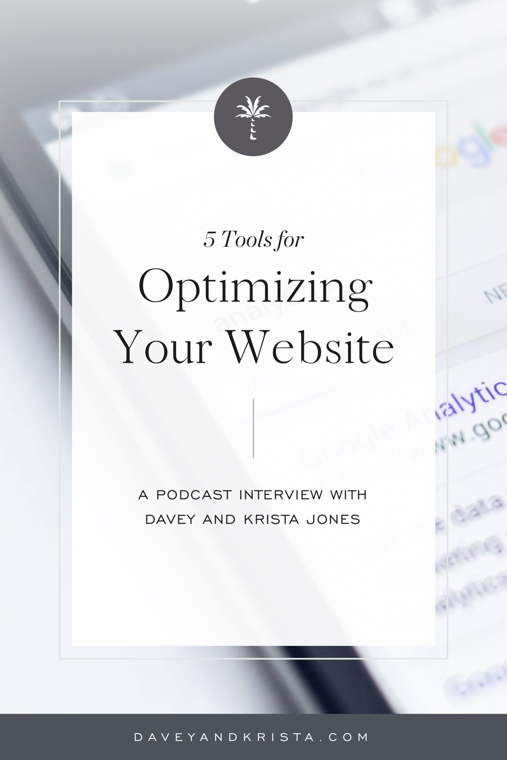 5 Tools for Optimizing your Website | Brands that Book podcast | Davey & Krista