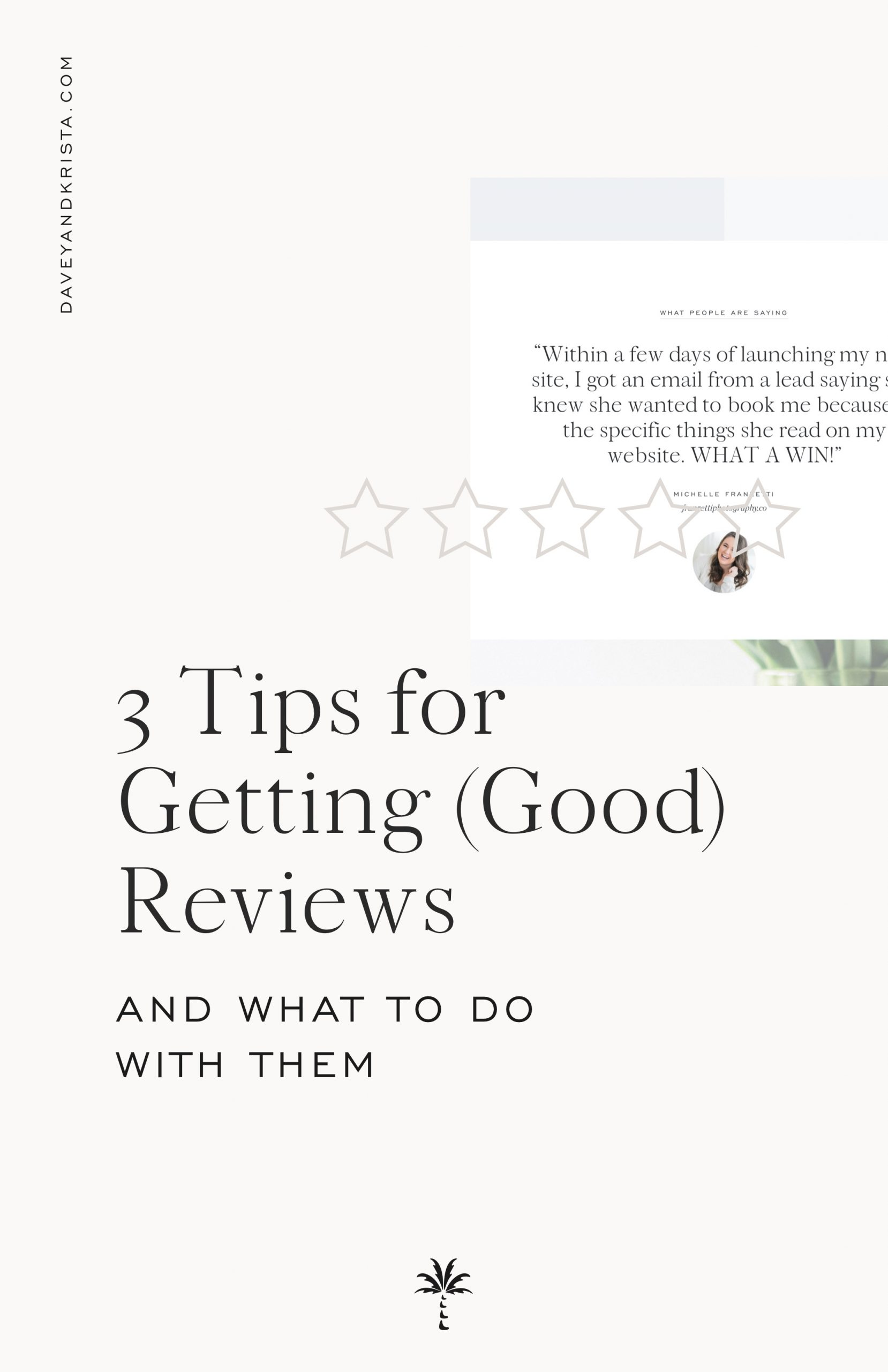 How to Get Good Reviews (and what to do with them) | Davey & Krista
